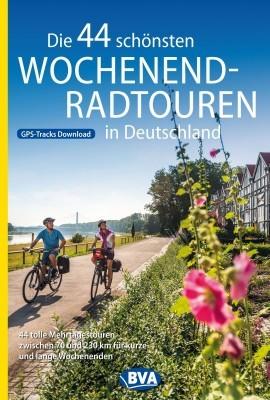 Die 44 schönsten Wochenend-Radtouren in Deutschland