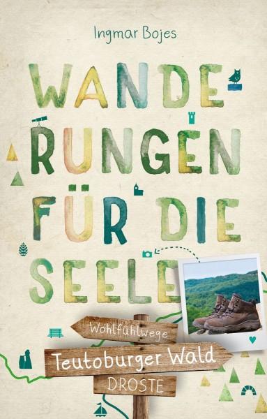 Teutoburger Wald - Wanderungen für die Seele