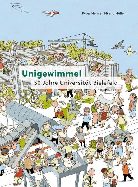 Unigewimmel - 50 Jahre Universität Bielefeld